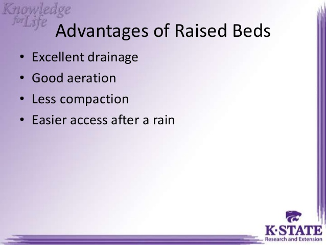 slide from K-State listing the advantages of raised beds